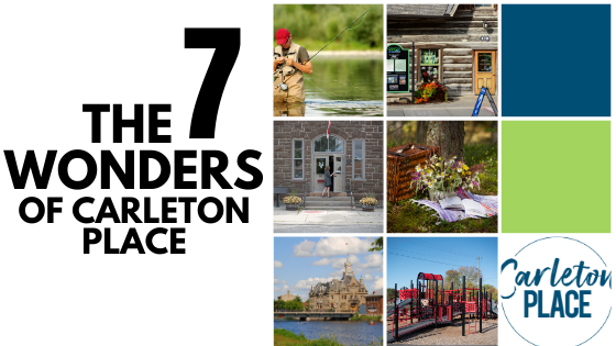 The 7 Wonders of Carleton Place