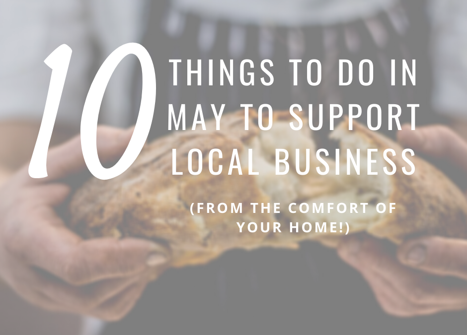 10 Ways to Support Local Business in May