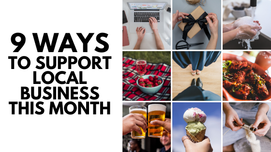 9 Ways to Support Local Businesses in June